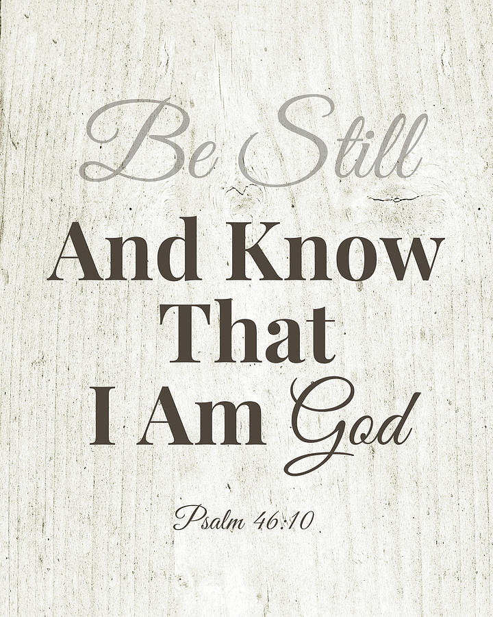 Love Mixed Media - Be Still And Know That I Am God- Art By Linda Woods by Linda Woods