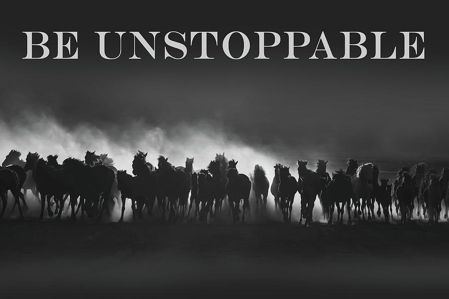 Be Unstoppable by Art Spectrum