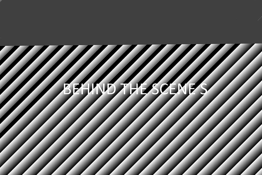 BEHIND THE SCENES by Anand Swaroop Manchiraju