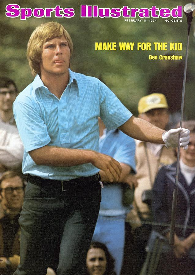 Ben Crenshaw, 1973 Masters Sports Illustrated Cover Photograph by Sports Illustrated