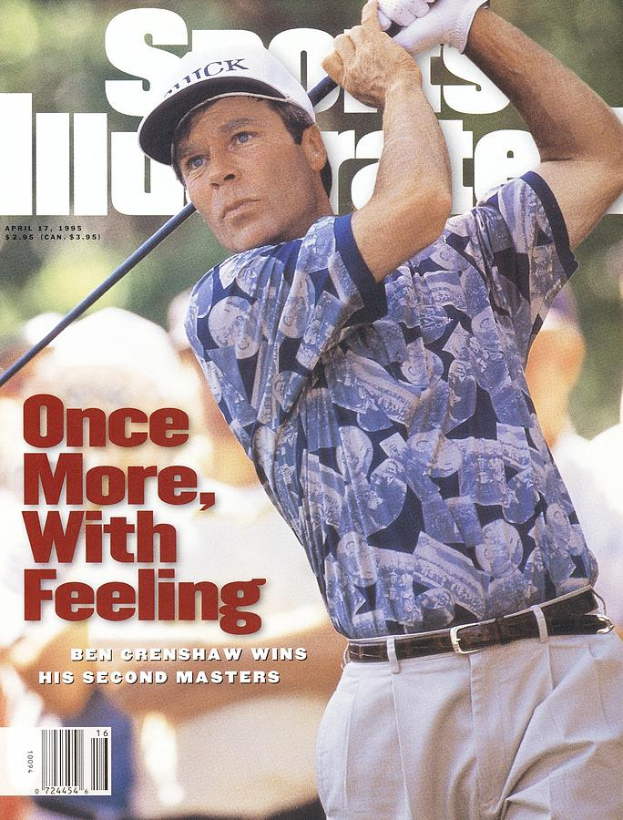Ben Crenshaw, 1995 Masters Sports Illustrated Cover Photograph by Sports Illustrated