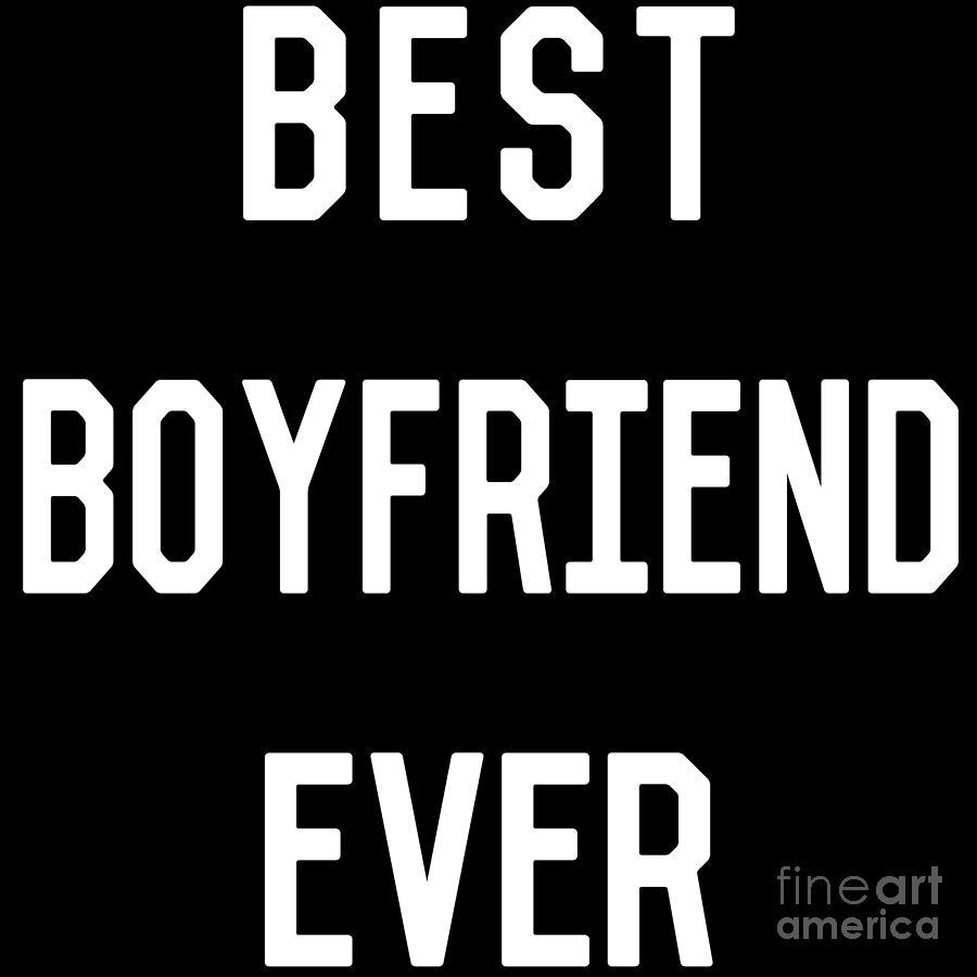 Best Boyfriend Ever by Flippin Sweet Gear