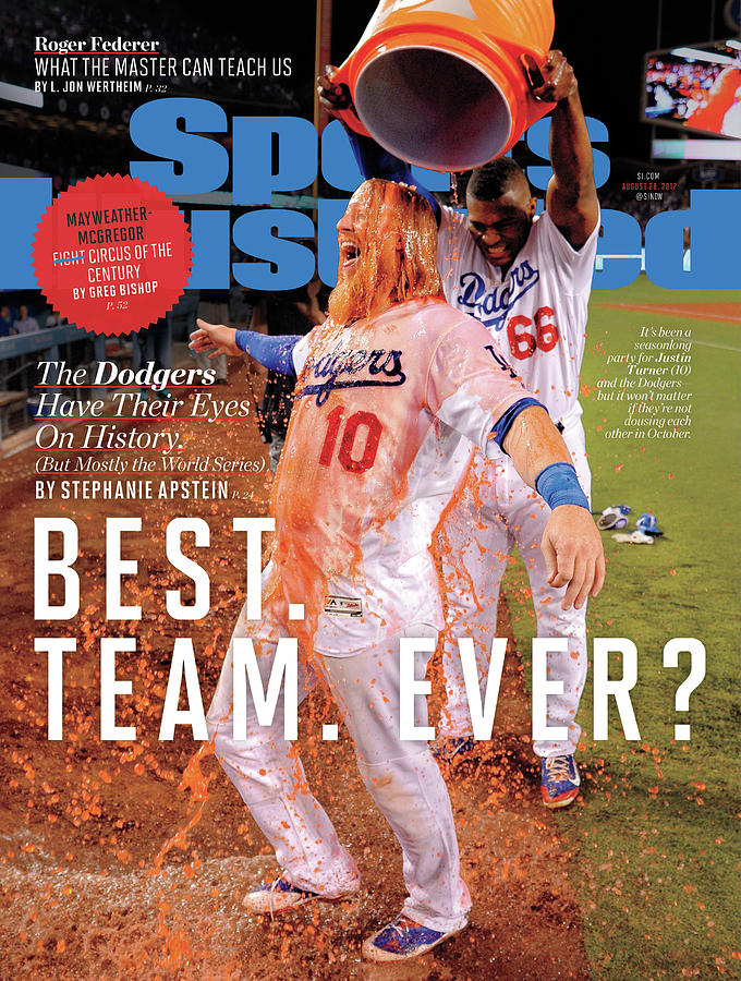 Best. Team. Ever The Dodgers Have Their Eyes On History Sports Illustrated Cover Photograph by Sports Illustrated