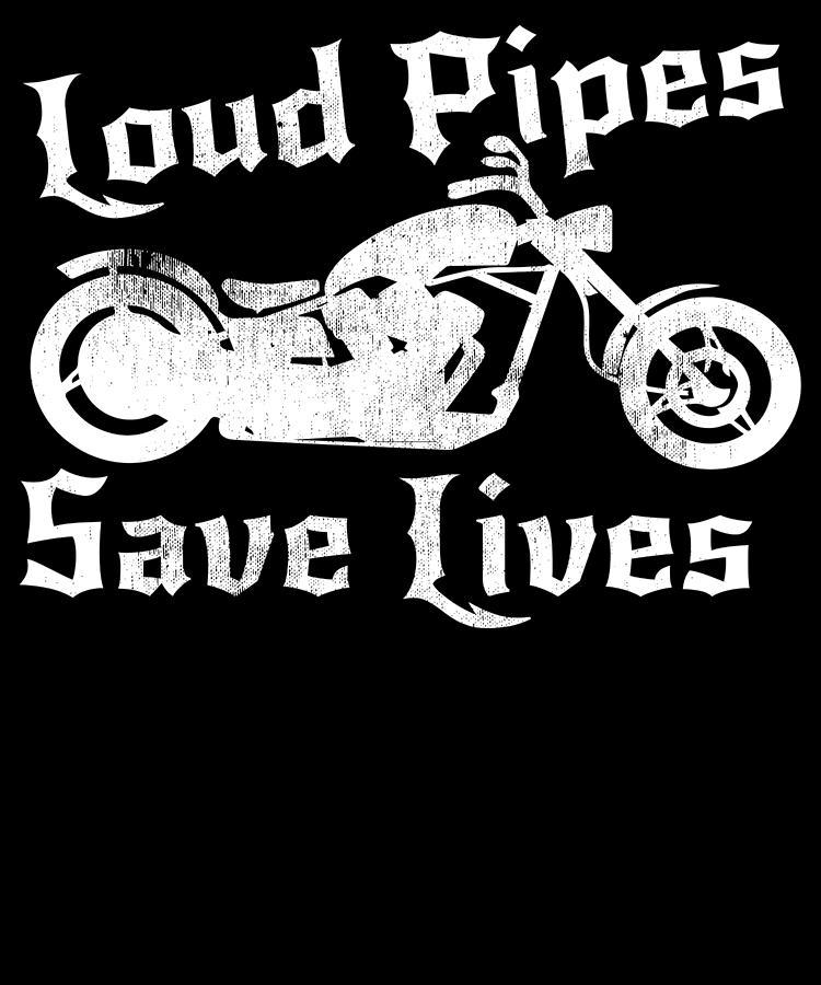 Loud Pipes Save Lives Mens T-Shirt biker rider motorbike motorcycle