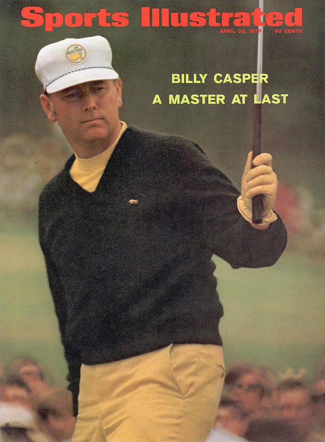 Billy Casper, 1970 Masters Sports Illustrated Cover Photograph by Sports Illustrated