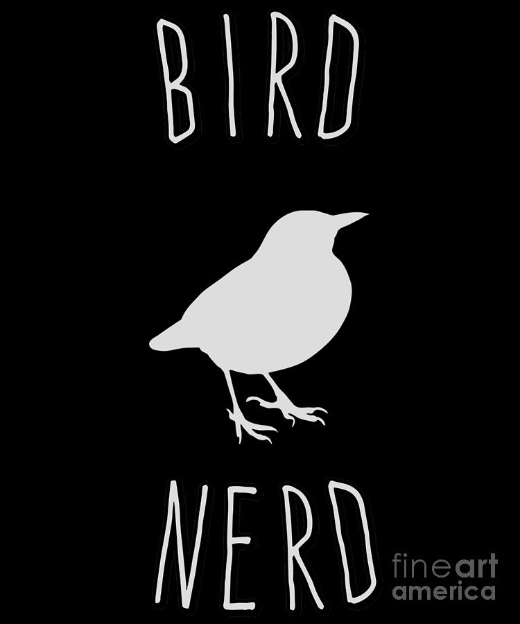 Bird Nerd Birding by Flippin Sweet Gear
