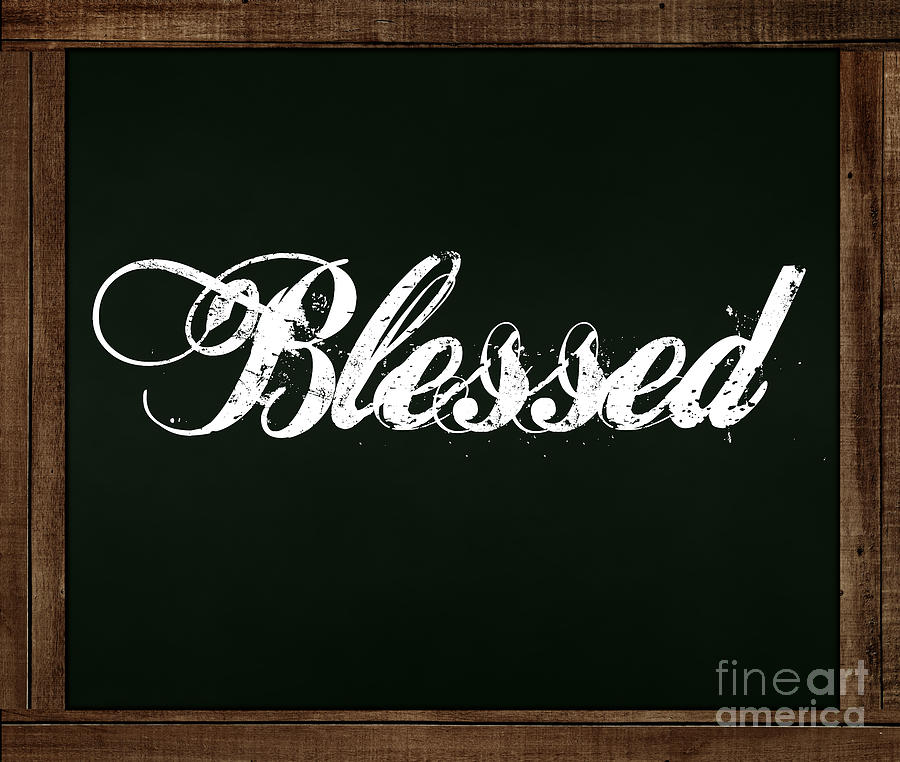 Blessed - Chalkboard Messages by Colleen Cornelius