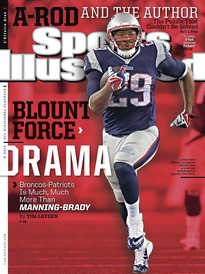 Blount Force Drama Broncos - Patriots Is Much, Much More Sports Illustrated Cover Photograph by Sports Illustrated