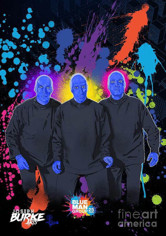 Blue Man Group Digital Art - Blue Man Groups 25th Anniversary by Joseph Burke
