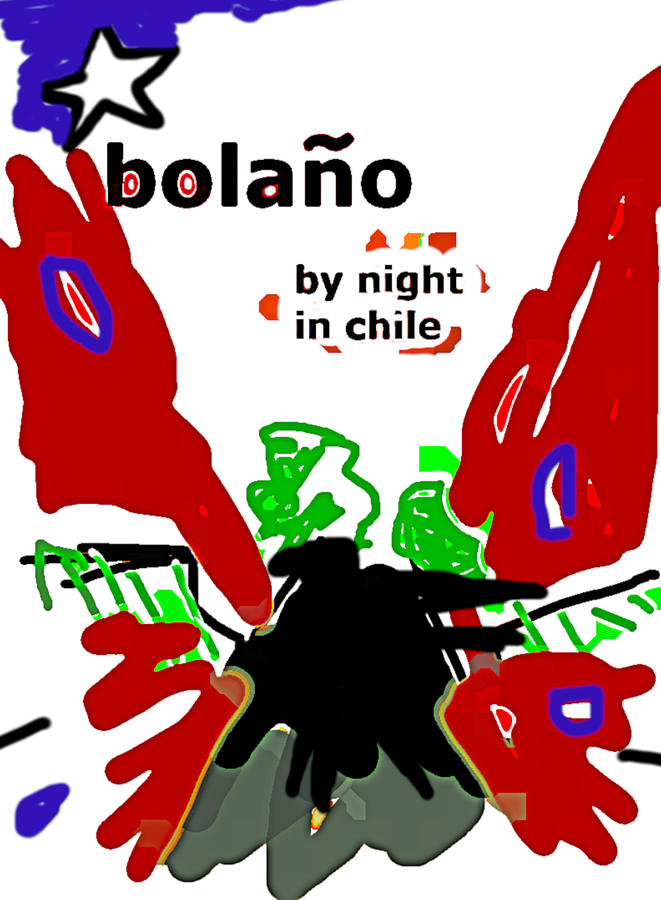 Bolano Chile 2 poster  by Paul Sutcliffe