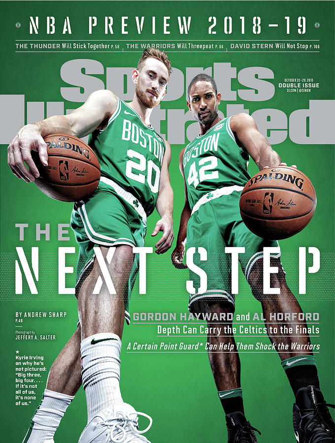 Boston Celtics Gordon Hayward And Al Horford, 2018-19 Nba Sports Illustrated Cover Photograph by Sports Illustrated