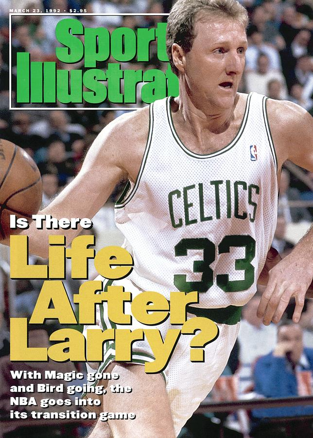 Boston Celtics Larry Bird... Sports Illustrated Cover Photograph by Sports Illustrated