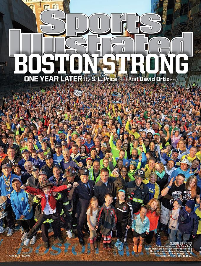 Boston Strong One Year Later Sports Illustrated Cover Photograph by Sports Illustrated
