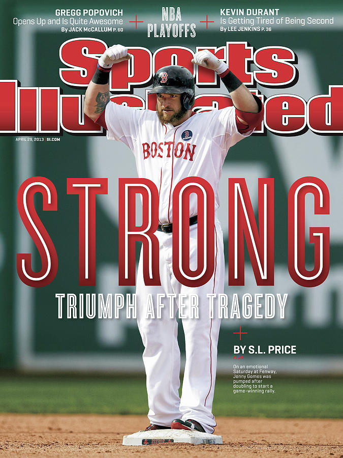 Boston Strong Triumph After Tragedy Sports Illustrated Cover Photograph by Sports Illustrated