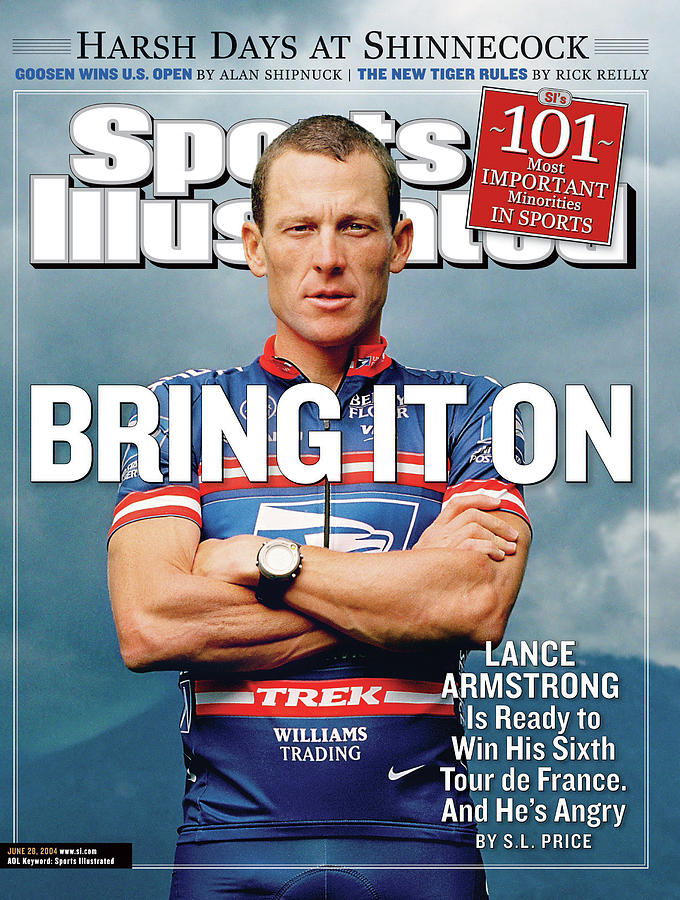 Bring It On Lance Armstrong Is Ready To Win His Sixth Tour Sports Illustrated Cover Photograph by Sports Illustrated