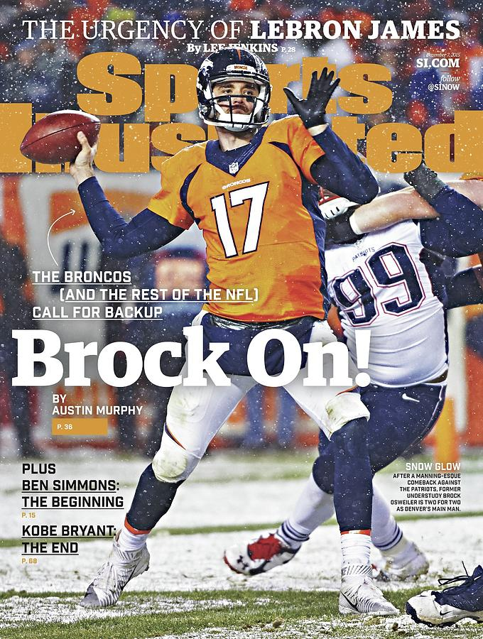 Brock On The Broncos and The Rest Of The Nfl Call For Backup Sports Illustrated Cover Photograph by Sports Illustrated