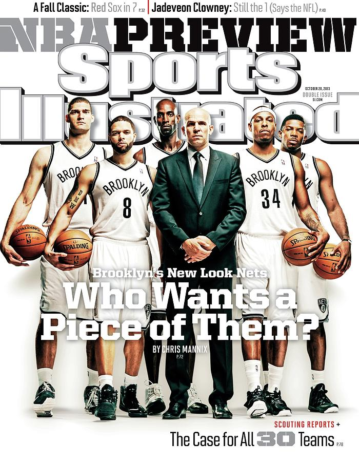 Brooklyns New Look Nets Who Wants A Piece Of Them 2013-14 Sports Illustrated Cover Photograph by Sports Illustrated