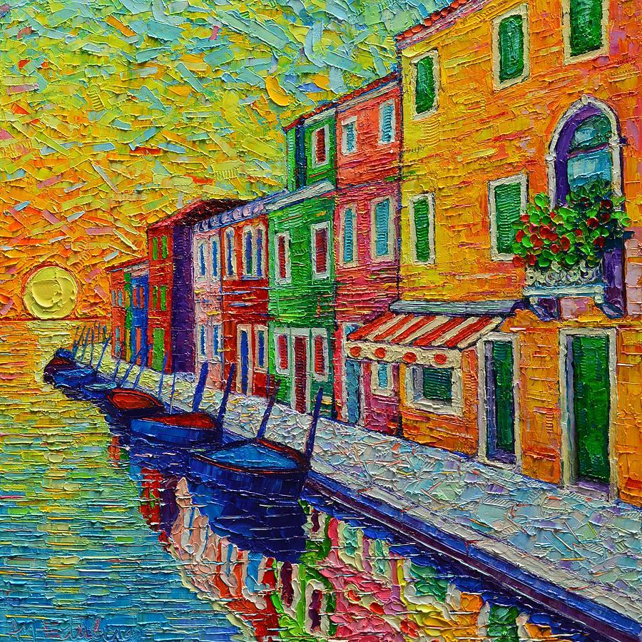 BURANO COLORS AT SUNRISE Venice Italy modern textural impasto knife oil painting Ana Maria Edulescu by ANA MARIA EDULESCU