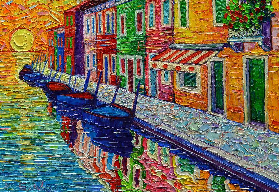BURANO SUNRISE COLORFUL REFLECTIONS textural impasto palette knife oil painting Ana Maria Edulescu by ANA MARIA EDULESCU