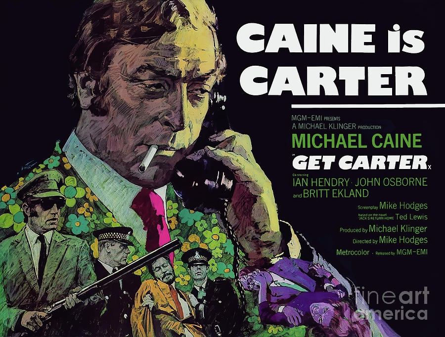 Caine is Carter - Get Carter 1971 by Kultur Arts Studios