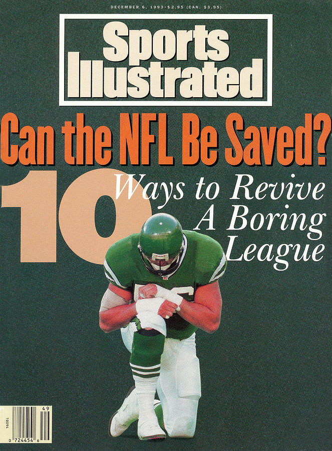 Can The Nfl Be Saved 10 Ways To Save A Boring League Sports Illustrated Cover Photograph by Sports Illustrated