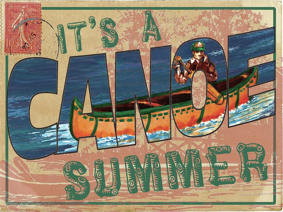Travel Mixed Media - Canoe Summer Postcard by Sher Sester