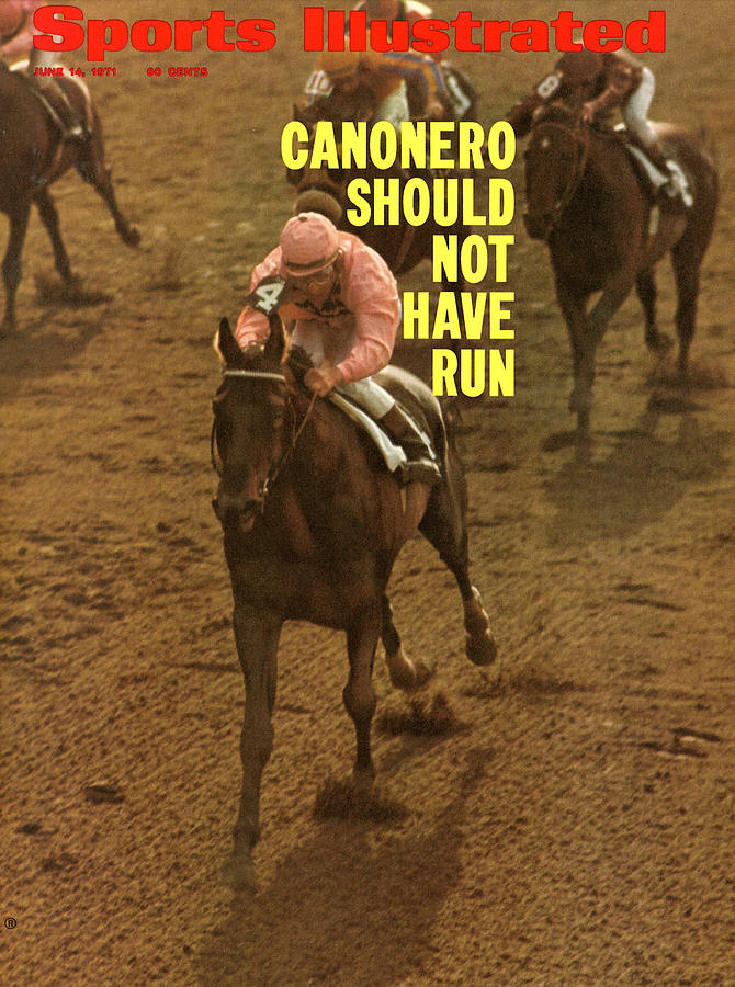 Canonero II, 1971 Belmont Stakes Sports Illustrated Cover Photograph by Sports Illustrated
