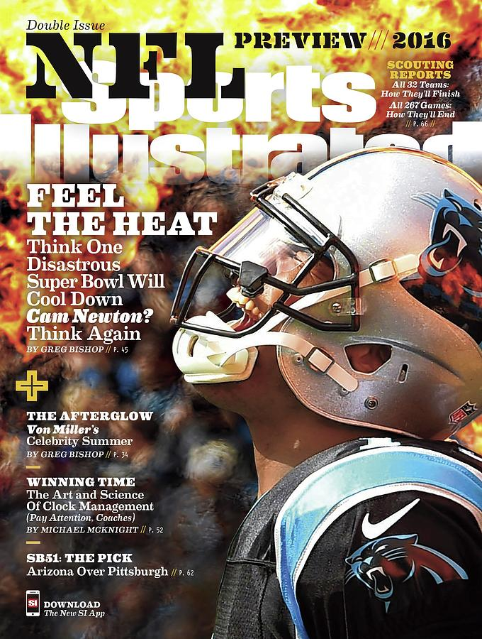 Carolina Panthers Cam Newton, 2016 Nfl Football Preview Sports Illustrated Cover Photograph by Sports Illustrated