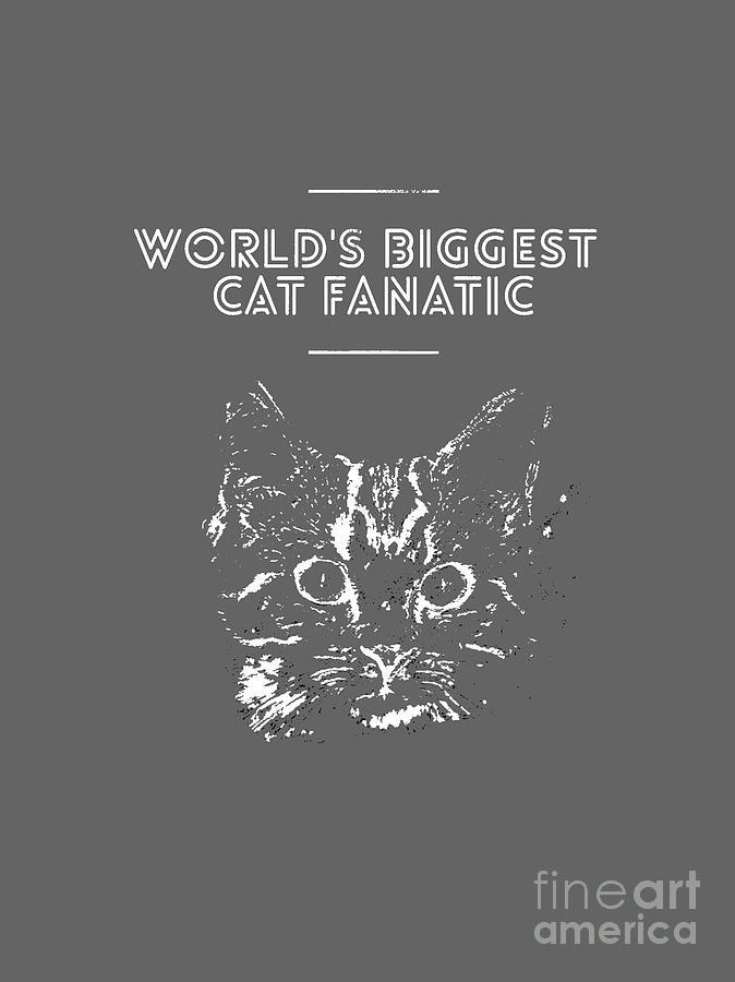 Cat Head Mixed Media - Cat Fanatic by PurrVeyor Com