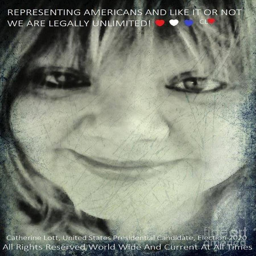 Catherine Lott Presidential Candidate USA Election 2020 by Catherine Lott