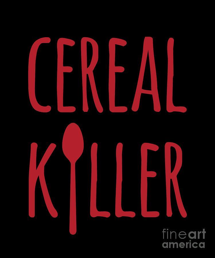 Cereal Killer by Flippin Sweet Gear