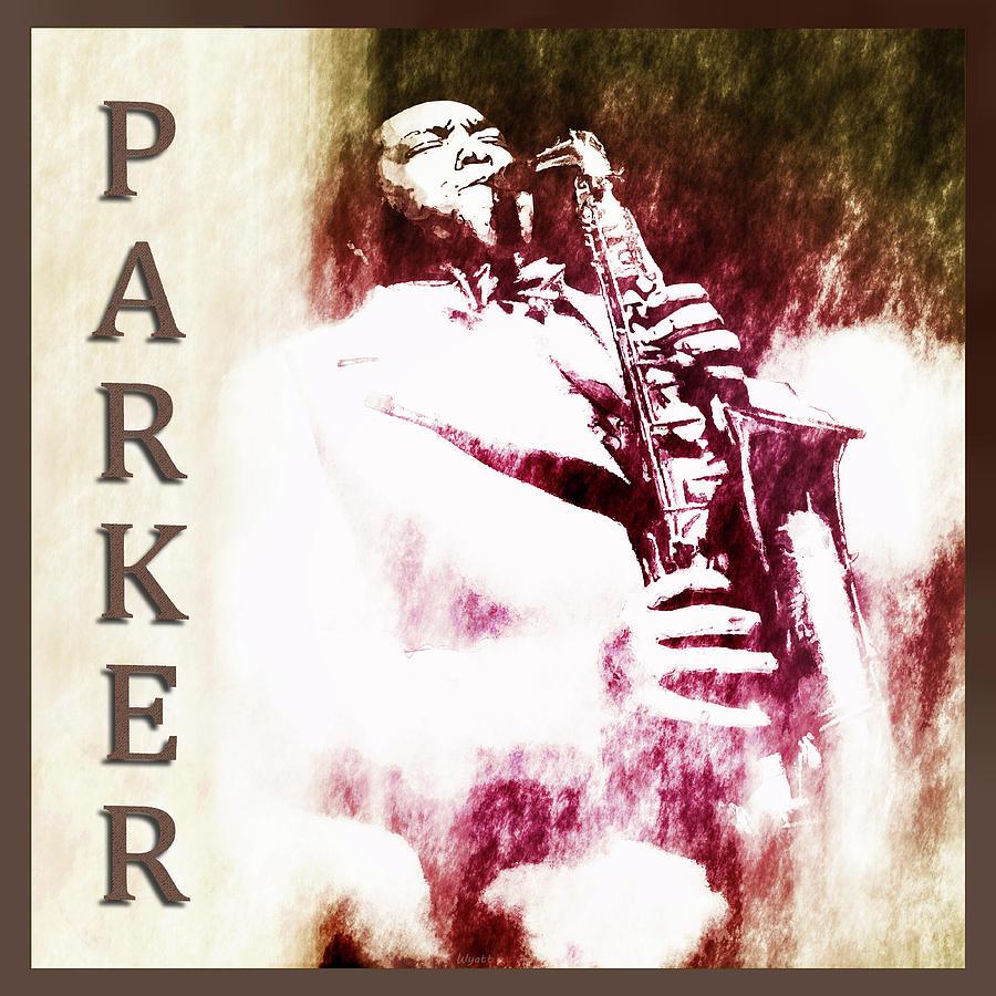 Charlie Parker Digital Art - Charlie Parker by Regina Wyatt