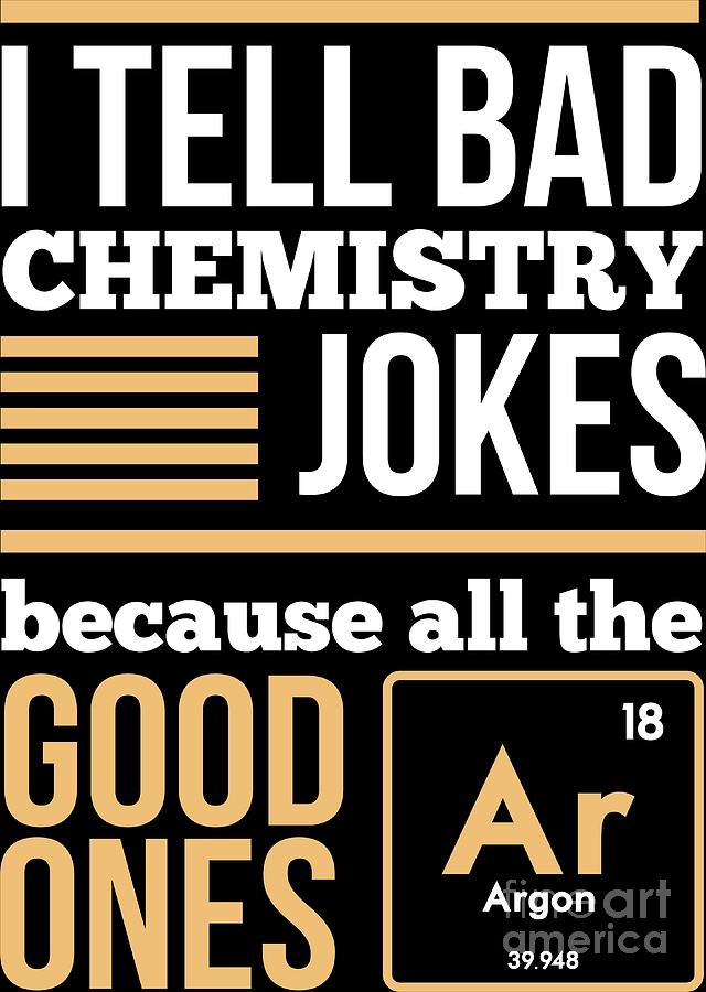 660447700708 Chemistry Digital Art - Chemistry Periodic Table Jokes Chemist Elements  Gift by Haselshirt