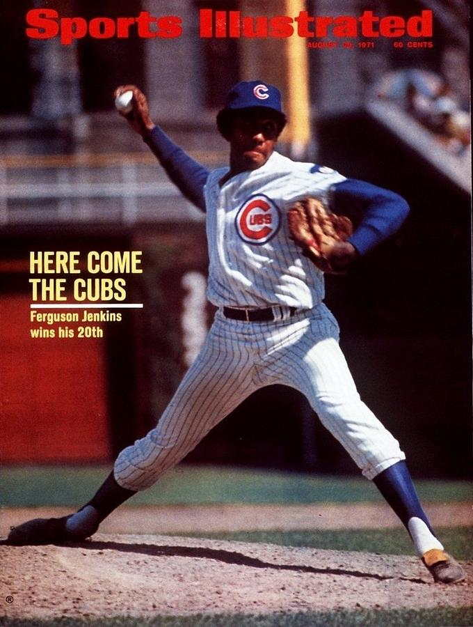 Chicago Cubs Ferguson Jenkins... Sports Illustrated Cover Photograph by Sports Illustrated