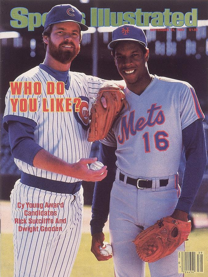 Chicago Cubs Rick Sutcliffe And New York Mets Dwight Gooden Sports Illustrated Cover Photograph by Sports Illustrated