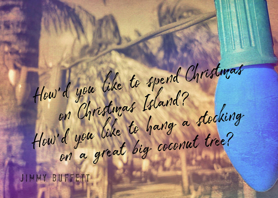 Tropical Photograph - Christmas Island Quote by JAMART Photography