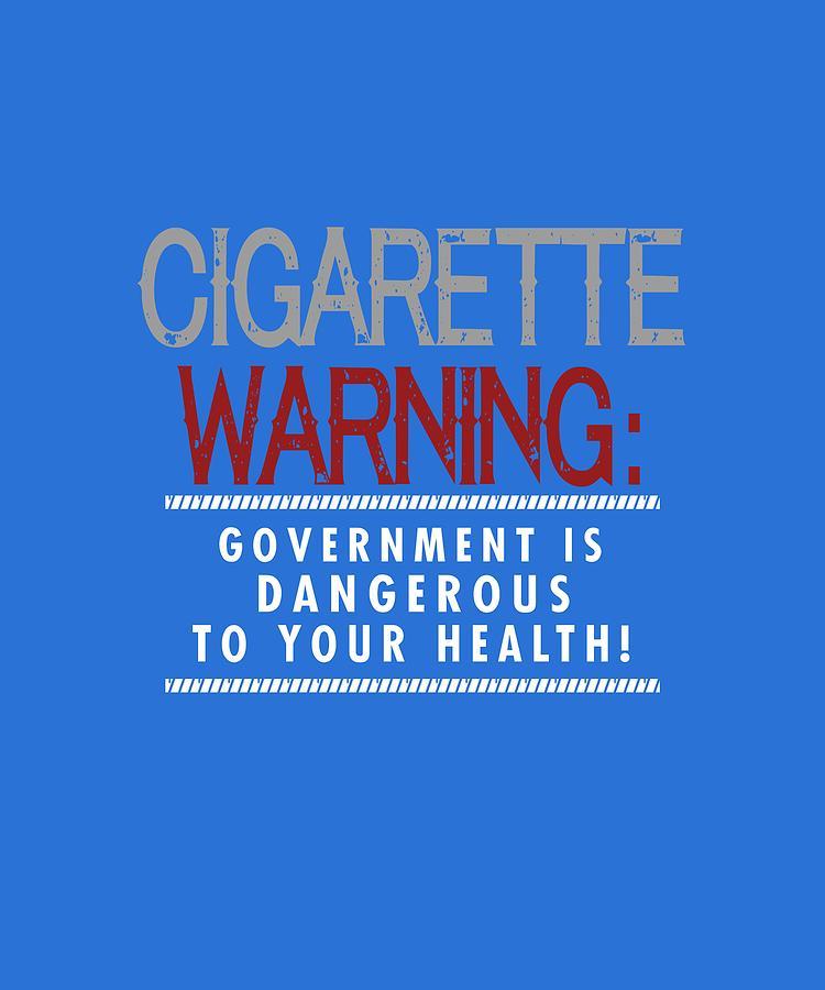 Cigarette Warning Digital Art by Shopzify