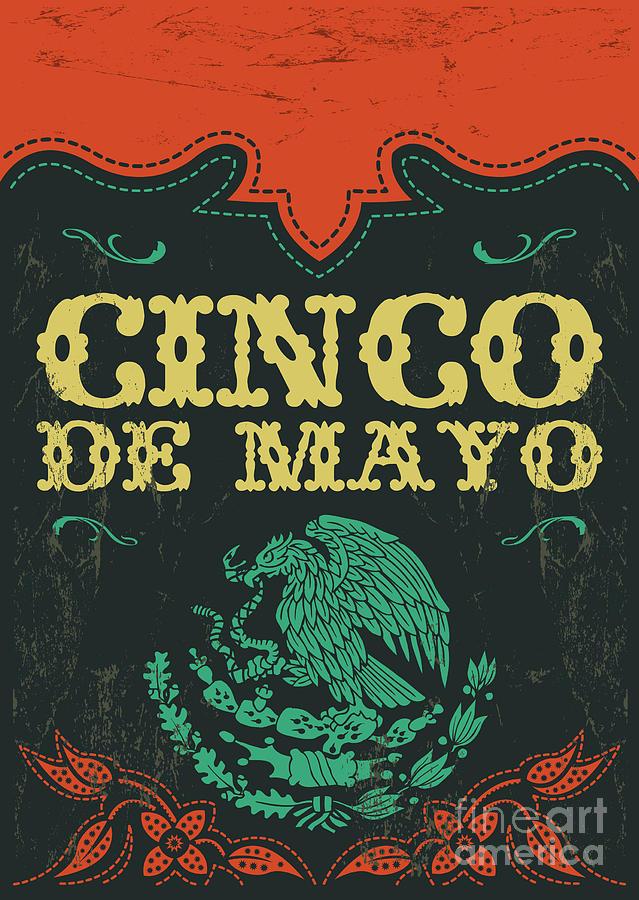 Typography Digital Art - Cinco De Mayo - Mexican Holiday Vintage by Julio Aldana