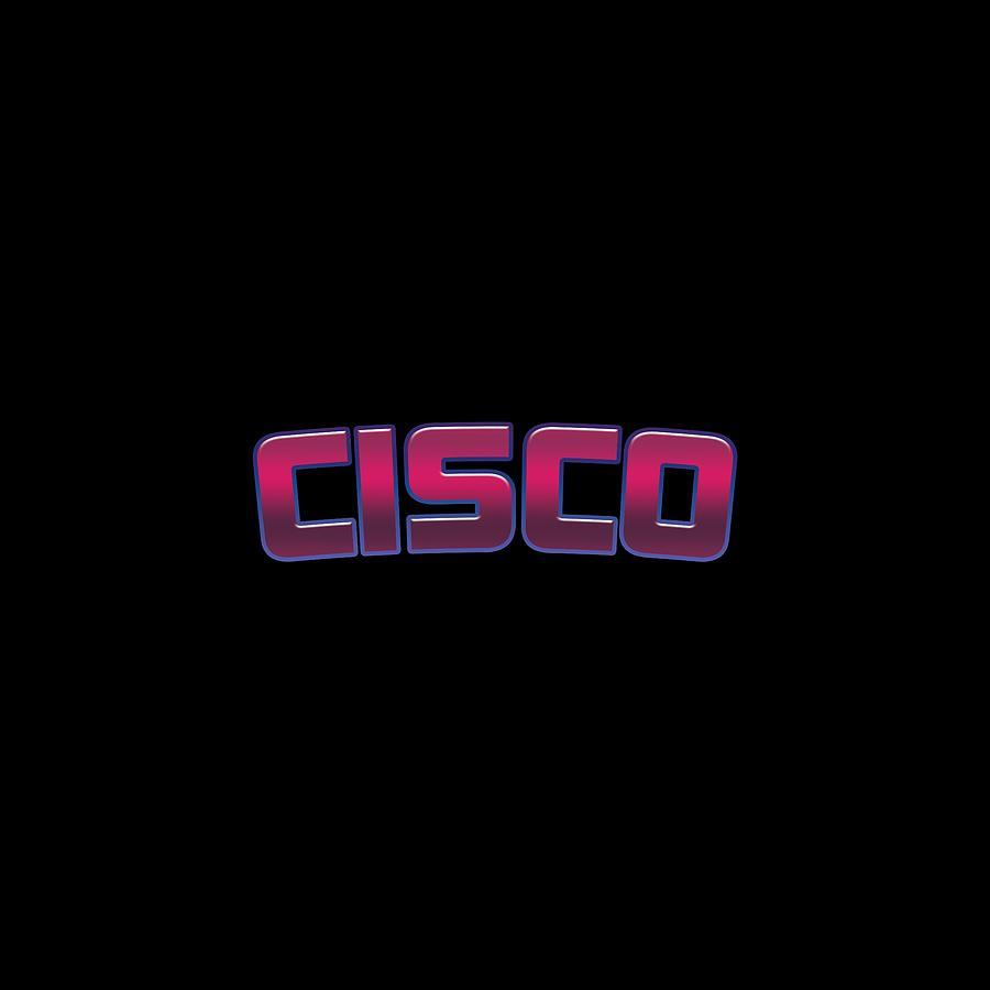 Cisco Digital Art - Cisco by TintoDesigns