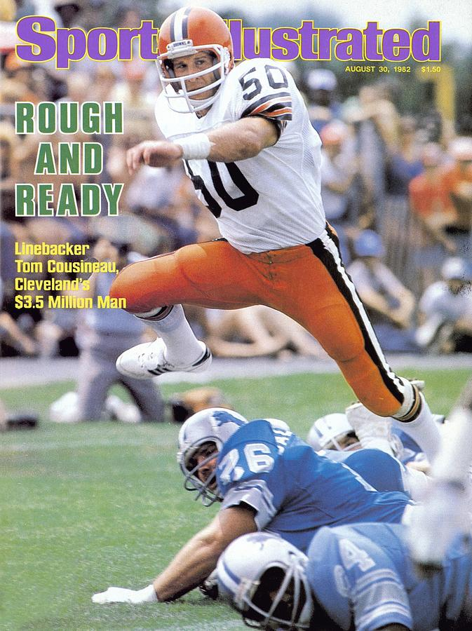 Cleveland Browns Tom Cousineau... Sports Illustrated Cover Photograph by Sports Illustrated