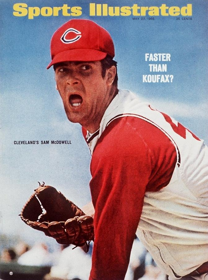 Cleveland Indians Sam Mcdowell Sports Illustrated Cover Photograph by Sports Illustrated