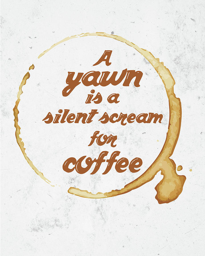 Coffee Poster - Coffee Quotes - Tea And Coffee Quotes - Cafe Poster - Quote  Poster - Typography