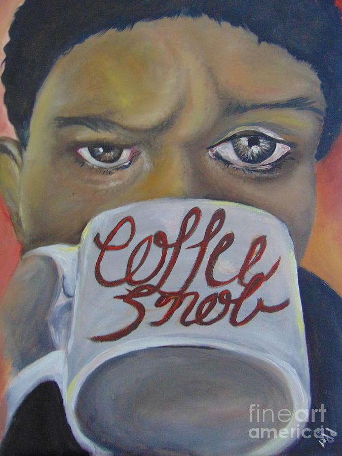 Coffee Snob by Saundra Johnson
