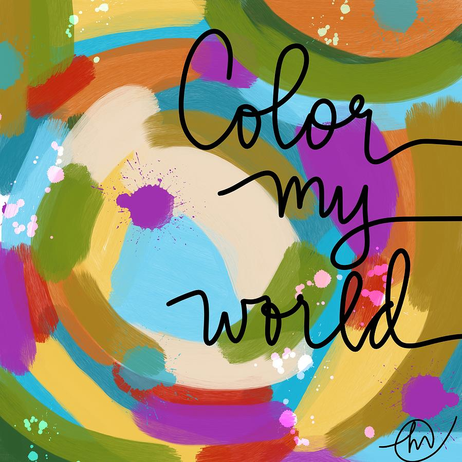 Color my world by Monica Martin
