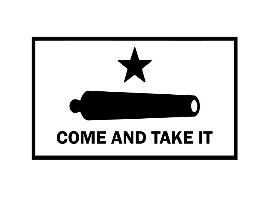 Come And Take It by 1776 Land of the free