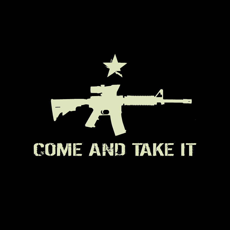 2nd Digital Art - Come And Take It by Jared Davies