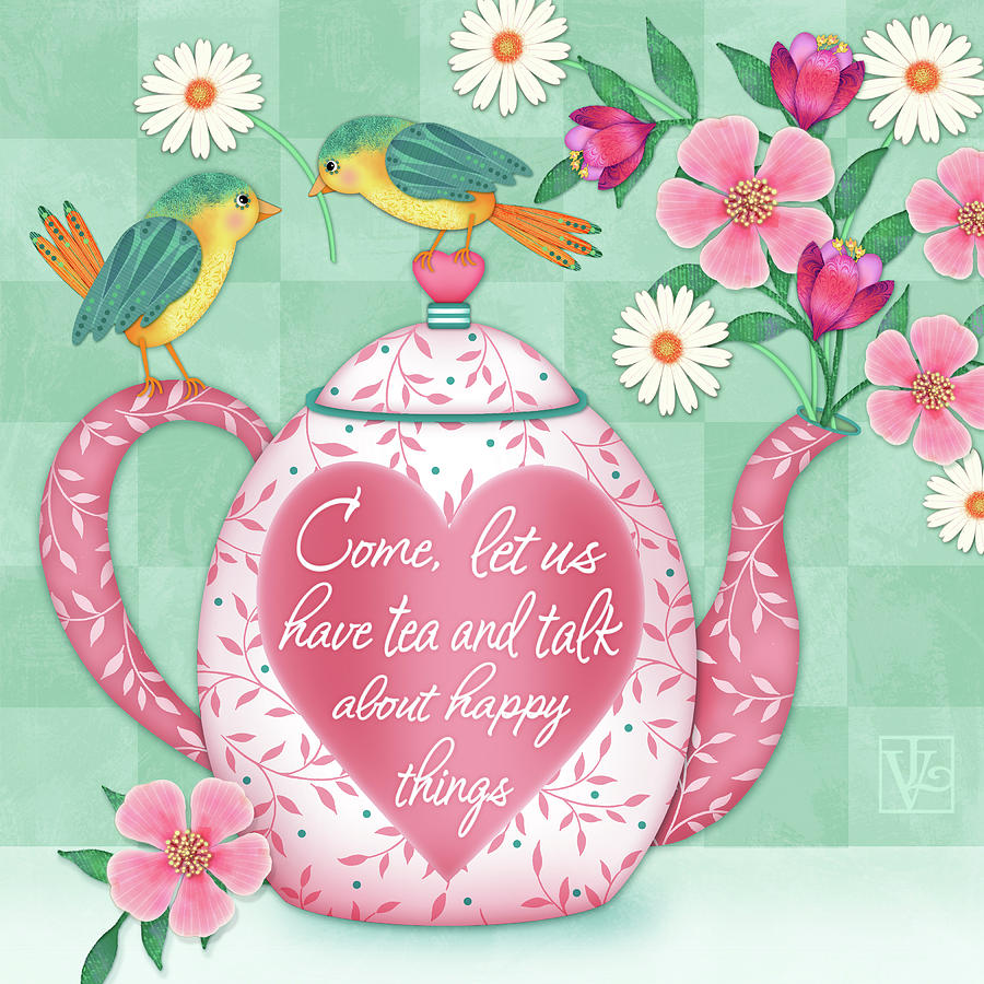 Come Let Us Have Tea by Valerie Drake Lesiak