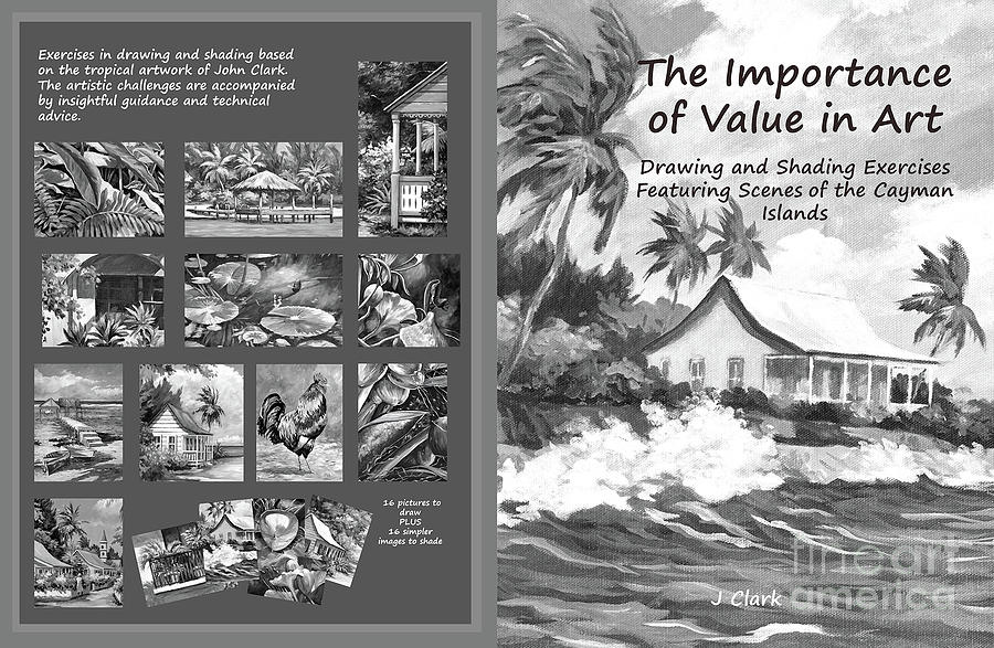 Value Painting - Cover Of My Drawing And Shading Book by John Clark