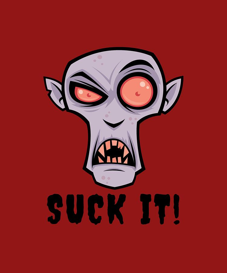 Creepy Vampire Cartoon With Suck It Text Digital Art