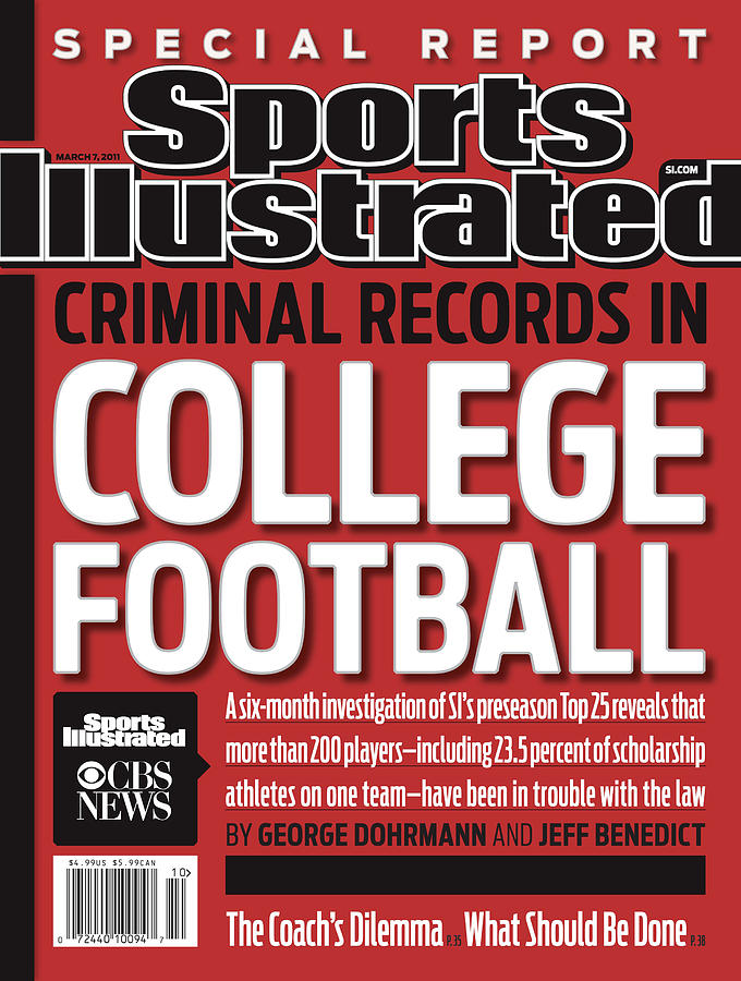 Criminal Records In College Football Special Report Sports Illustrated Cover Photograph by Sports Illustrated